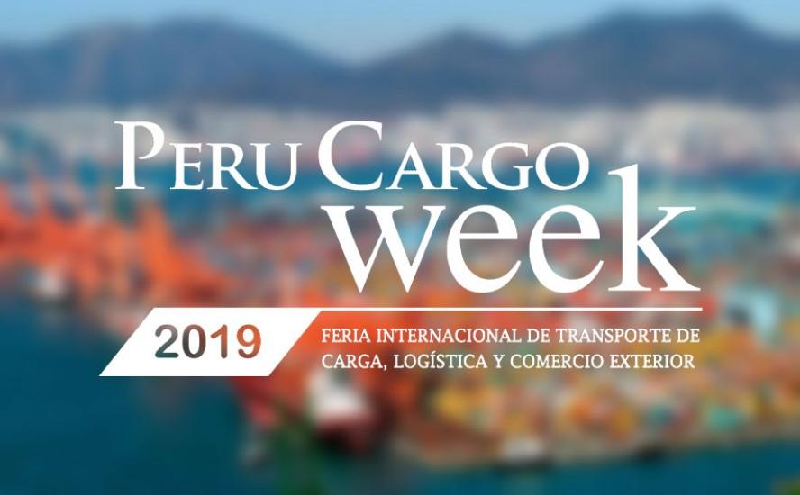 Perú Cargo Week 2019 el evento más importante de Logística y Comercio Exterior